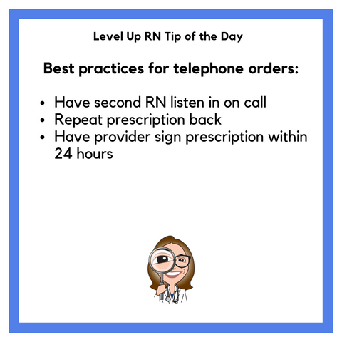 LevelUpRN Telephone Orders Tip of the Day