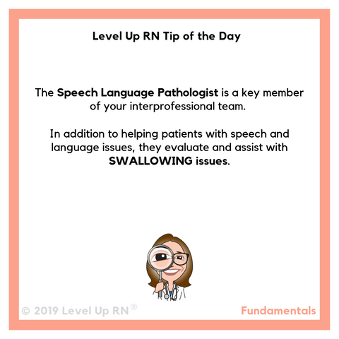 LevelUpRN Speech Language Pathologist Tip of the Day