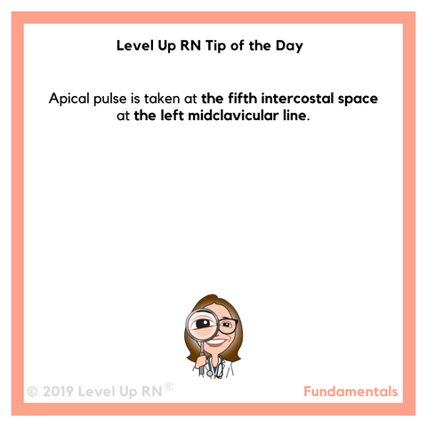 LevelUpRN Apical Pulse Tip of the Day