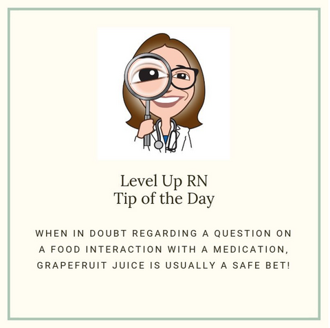 LevelUpRN Food Interactions Tip of the Day