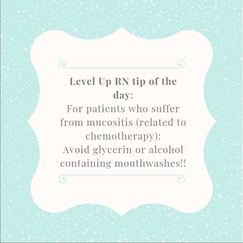 LevelUpRN Mucositis Tip of the Day