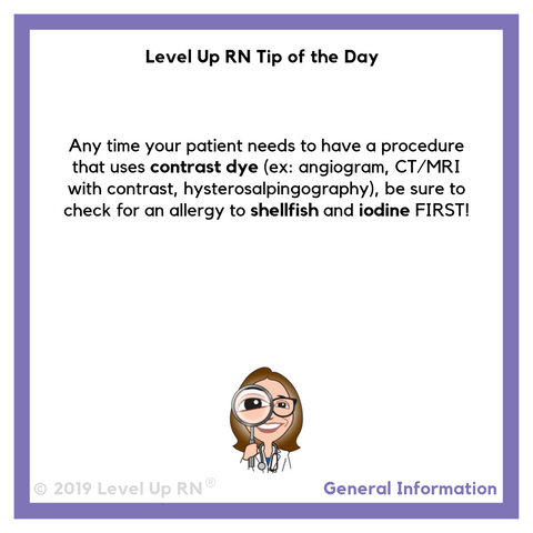 LevelUpRN Contrast Dye Tip of the Day