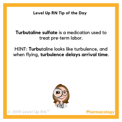 LevelUpRN Turbutaline Sulfate Tip of the Day