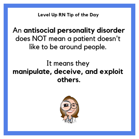 LevelUpRN Antisocial Personality Tip of the Day