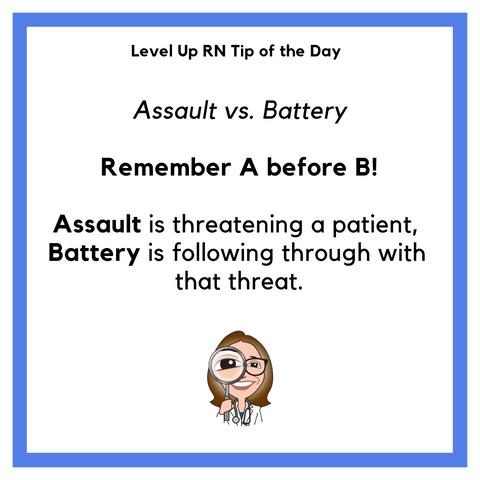 LevelUpRN Assault vs. Battery Tip of the Day