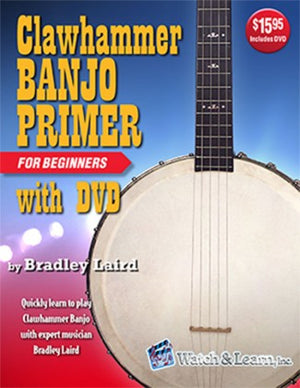 Clawhammer Banjo Primer Book For Beginners with DVD