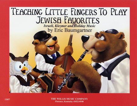 Teaching Little Jewish Fingers to Play: Jewish Favorites