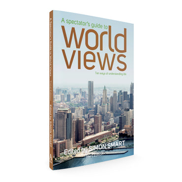 A Spectator's Guide to World Views