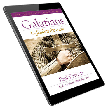 Galatians: Defending the Truth