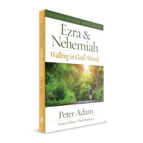Ezra and Nehemiah: Walking in God's Words