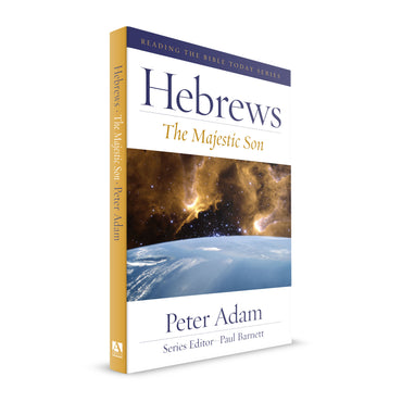 Hebrews: The Majestic Son