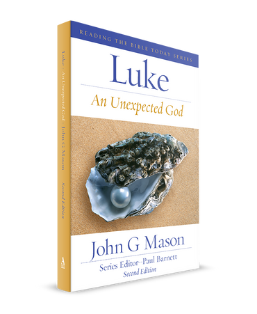 Luke: An Unexpected God