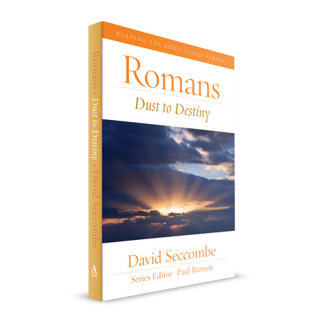 Romans: Dust to Destiny