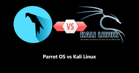 Parrot OS vs Kali Linux : which is best for Ethical Hacking