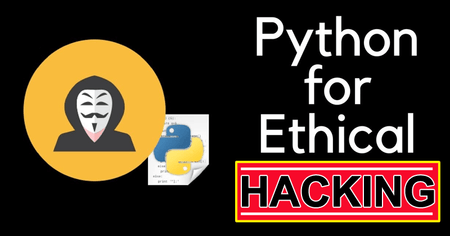 Python for Hacking : Python Became a language of Choice for Ethical Hacking & Cyber Security