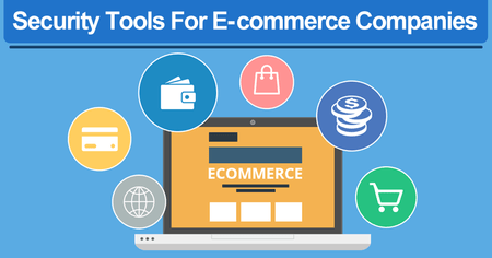 10 Best Security Tools For E-commerce Companies For Security Testing