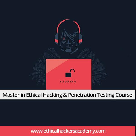 Master in Ethical Hacking & Penetration Testing Course