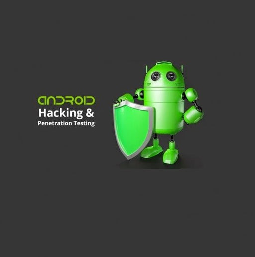 Android Hacking and Penetration Testing Course