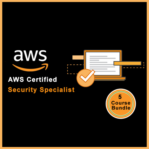 AWS Certified Security Specialist - Scratch to Architect Level - 5 Course Bundle - Ethical Hackers Academy
