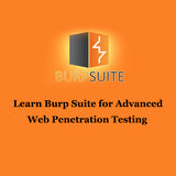 Learn Burp Suite for Advanced Web Penetration Testing