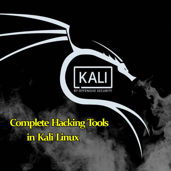 Learn The Complete Hacking Tools in Kali Linux Operating System