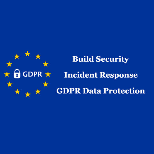 Build Security Incident Response for GDPR Data Protection