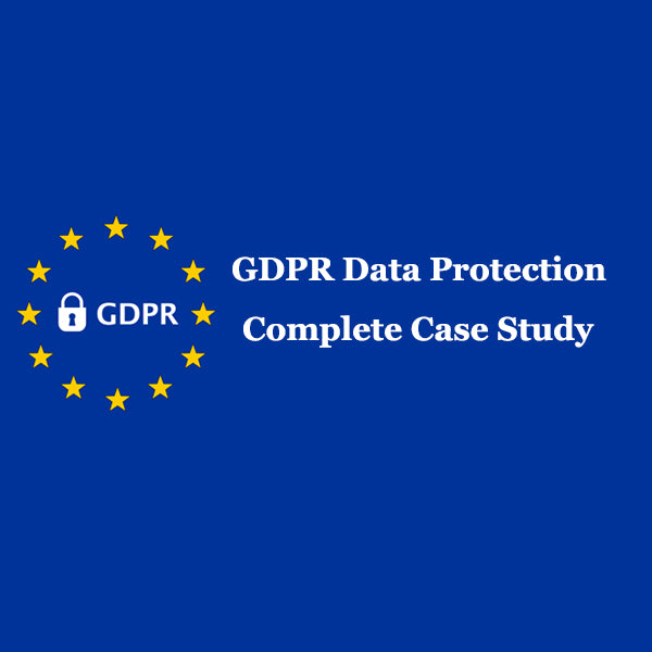 GDPR Data Protection - Complete Case Study