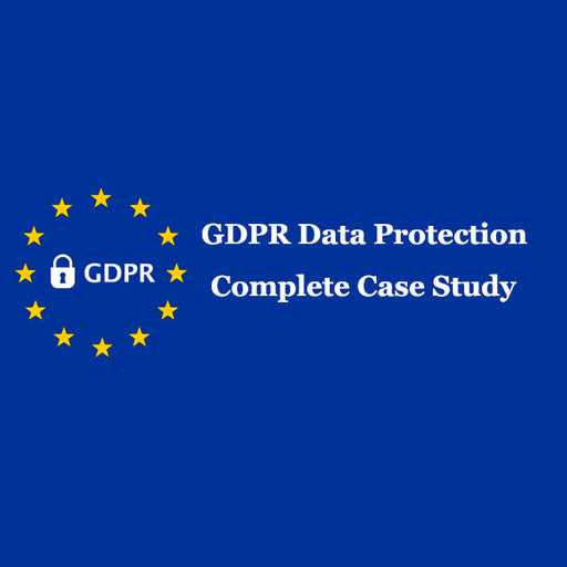 GDPR Data Protection - Complete Case Study - Ethical Hackers Academy