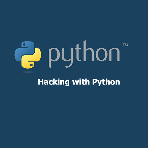 Hacking with Python - Learn to Create your own Hacking Tools - Ethical Hackers Academy