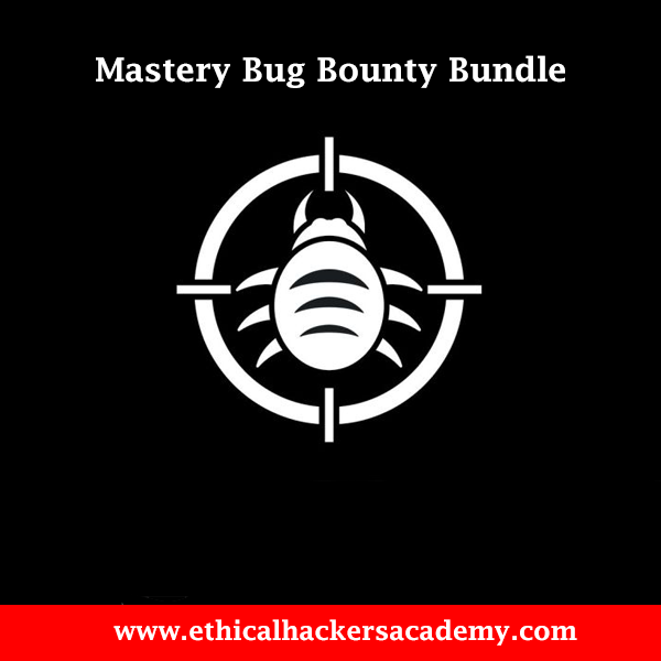 Mastery Bug Bounty Bundle - Ethical Hackers Academy