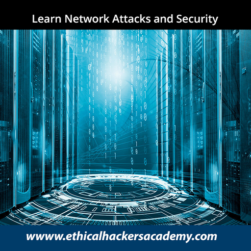 Learn Network Attacks and Security - Ethical Hackers Academy