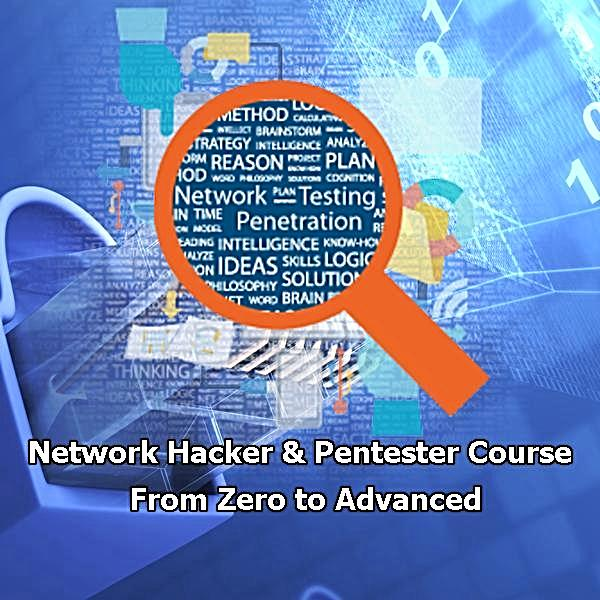 Become Network Hacker and Pentester. From Zero to Advanced