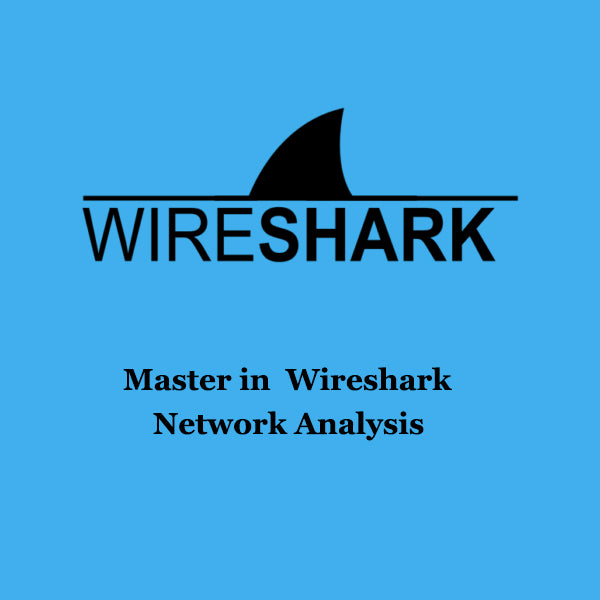 Master in Wireshark Network Analysis - Ethical Hackers Academy