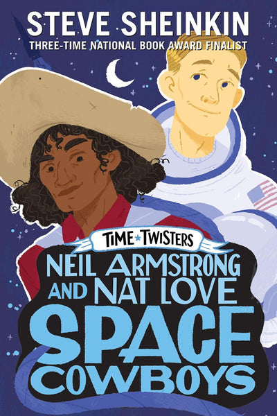 Neil Armstrong and Nat Love, S