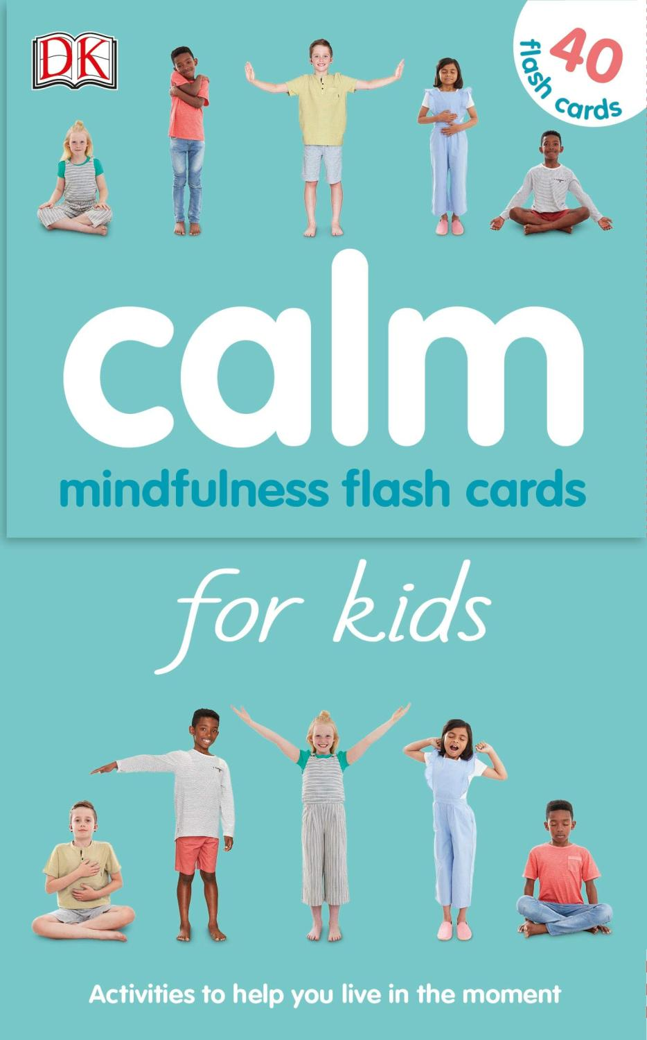 Calm For Kids: MIndfulness Flash Cards