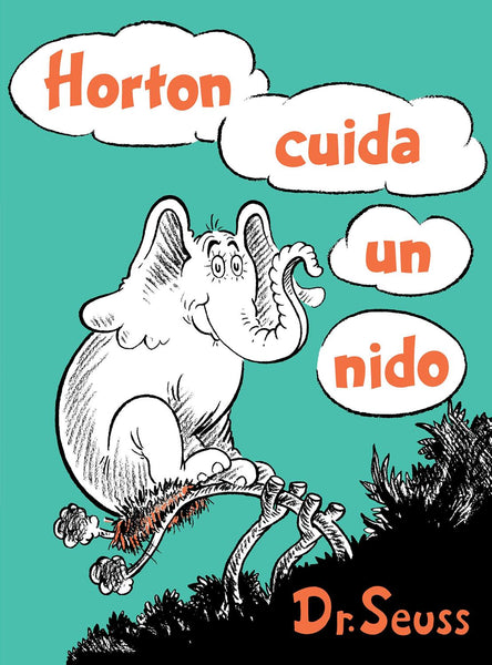 Horton cuida un nido - Horton Hatches the Egg Spanish Edition