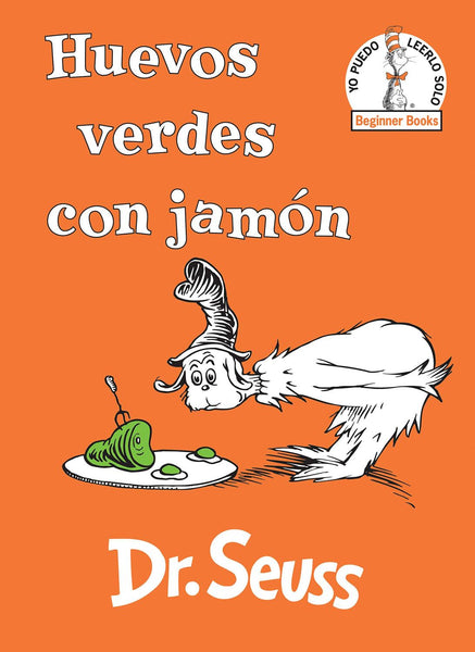 Huevos verdes con jamón - Green Eggs and Ham Spanish Edition