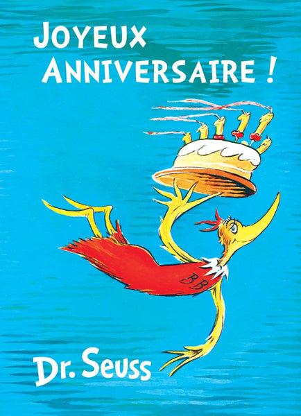 Joyeux Anniversaire! - French Edition of Happy Birthday to You!