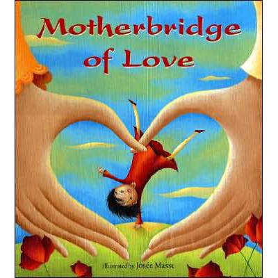 Motherbridge of Love