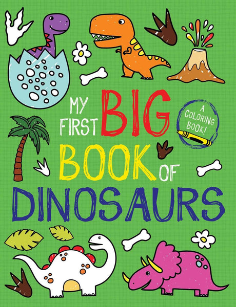 My First Big Book of Dinosaurs Coloring Books