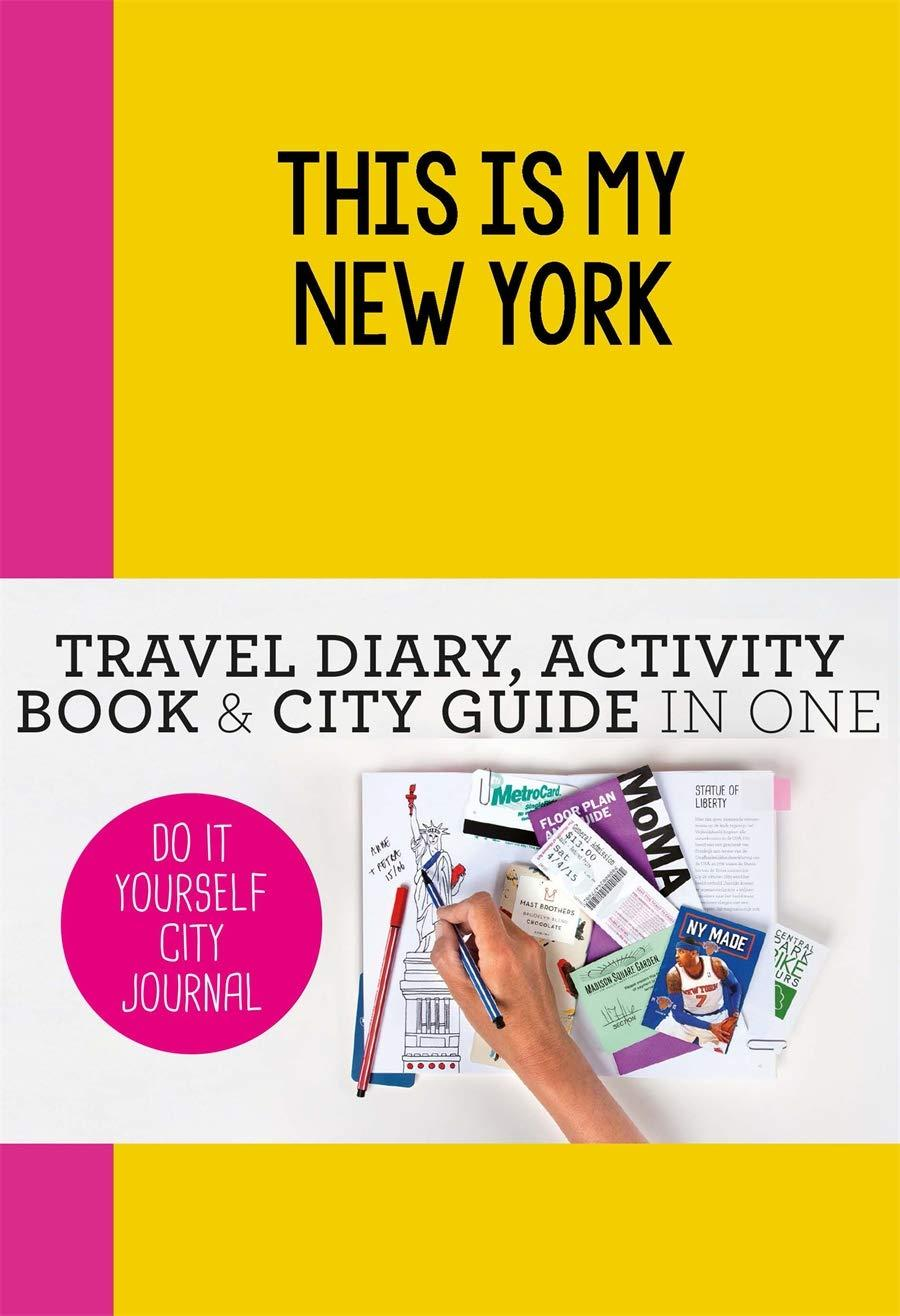 This is My New York: Do-It-Yourself City Journal
