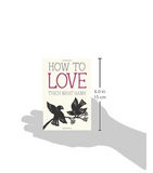 """How to Love"" Mini Book - Thic Nat Hahn"