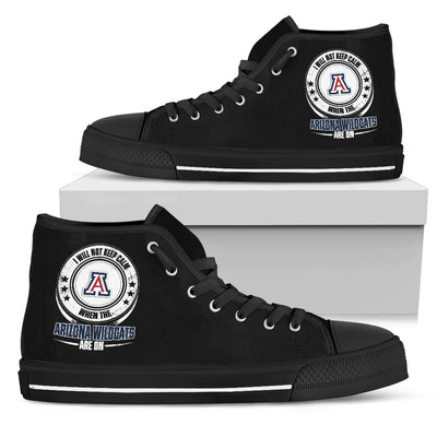 I Will Not Keep Calm Amazing Sporty Arizona Wildcats High Top Shoes
