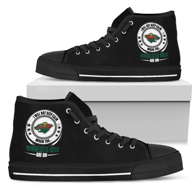I Will Not Keep Calm Amazing Sporty Minnesota Wild High Top Shoes