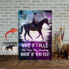 What If I Fall - What If You Fly - Horse Canvas Print Custom