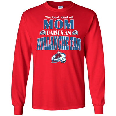 Best Kind Of Mom Raise A Fan Colorado Avalanche T Shirts