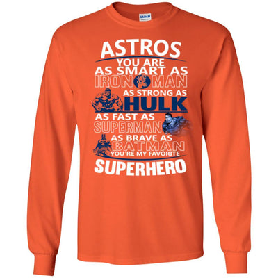 Houston Astros You're My Favorite Super Hero T Shirts