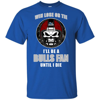 Win Lose Or Tie Until I Die I'll Be A Fan Buffalo Bulls Royal T Shirts