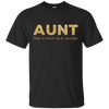 Aunt Like A Mom But Cooler T Shirts