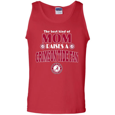 Best Kind Of Mom Raise A Fan Alabama Crimson Tide T Shirts